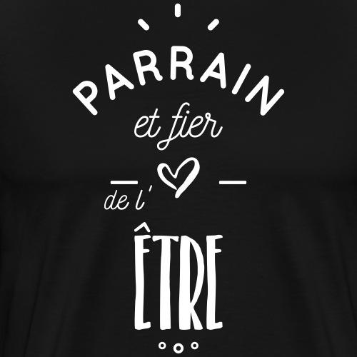 PARRAIN FIER - T-shirt Premium Homme
