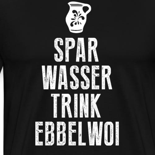 Spar Wasser trink Ebbelwoi Hessen Bembel ffm 069 - Männer Premium T-Shirt