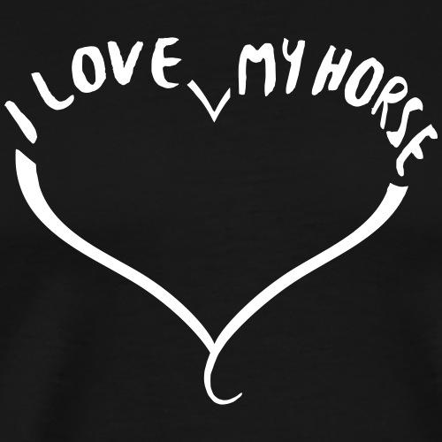 I love my horse - Männer Premium T-Shirt