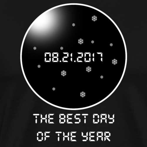 Total Solar Eclipse.The best day of 2017.Cool Gift - Men's Premium T-Shirt