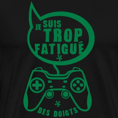 trop fatigue doigt manette geek jeux gam - T-shirt Premium Homme