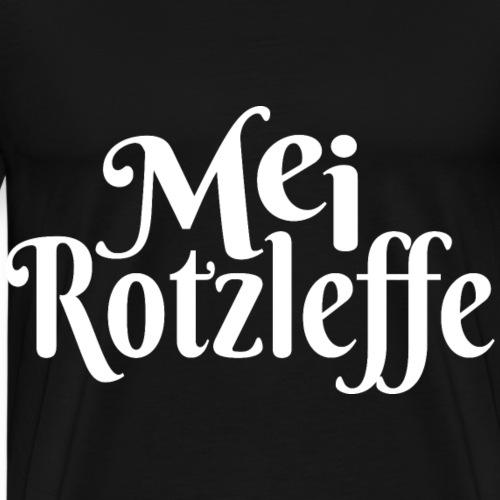 Mei Rotzleffe - Bayrisch Dialekt Unartiges Kind - Männer Premium T-Shirt