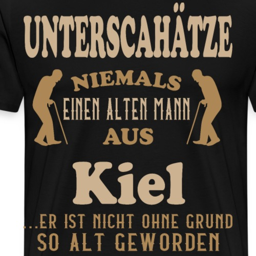 Alter Mann, Kiel, Schleswig-Holstein, Geschenk - Männer Premium T-Shirt