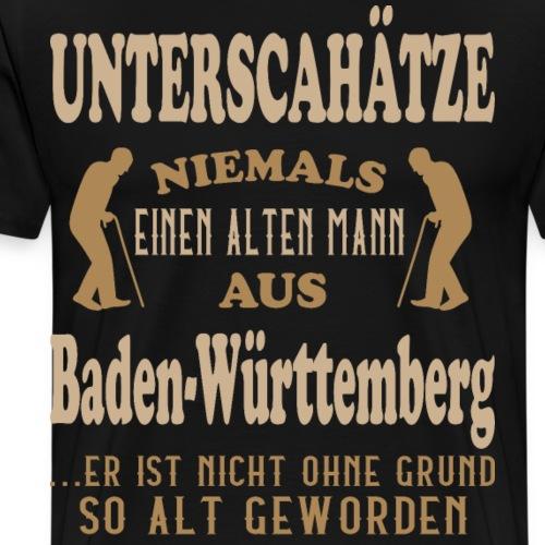 Alter Mann, Baden Württemberg, Geschenk, Stuttgart - Männer Premium T-Shirt