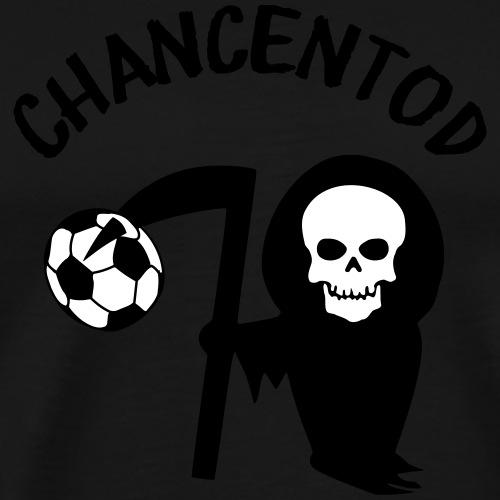 Chancentod - Männer Premium T-Shirt
