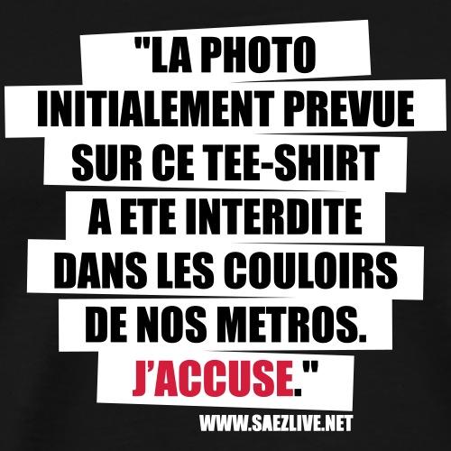 J'accuse - T-shirt Premium Homme