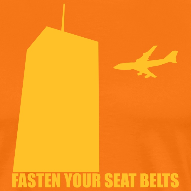 fasten your seatbelts