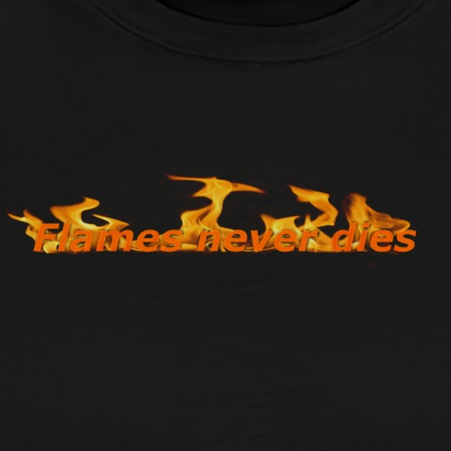 Flames never dies - Herre premium T-shirt