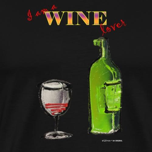 FLES - I AM A WINE LOVER - Mannen Premium T-shirt
