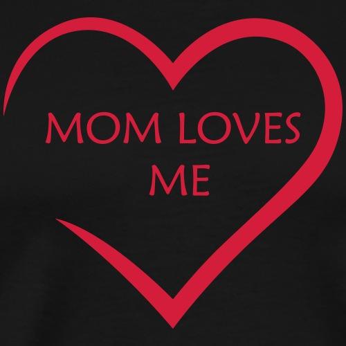 Heart - MOM LOVES ME - Männer Premium T-Shirt