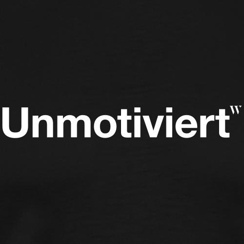 Unmotiviert - Männer Premium T-Shirt