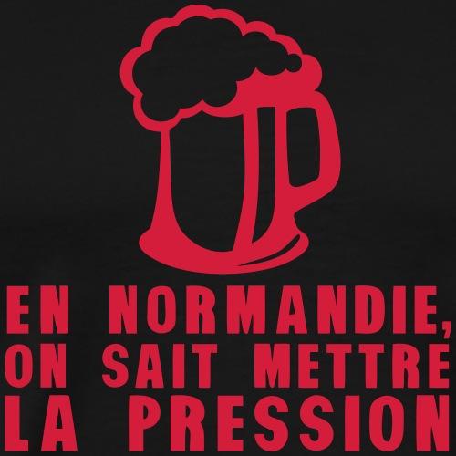 normandie mettre pression alcool humour - T-shirt Premium Homme