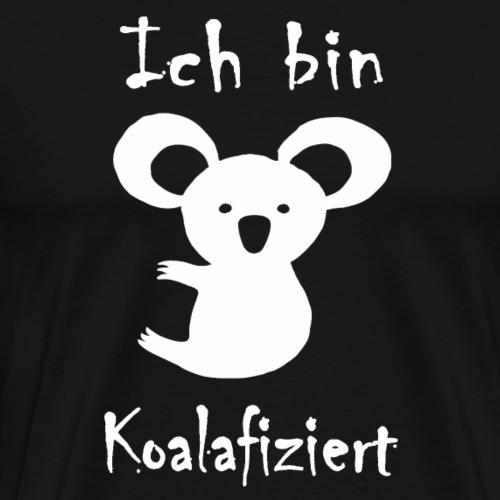 Ich bin Koalafiziert - Männer Premium T-Shirt