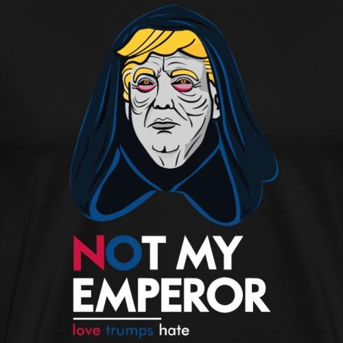 Not my emperor - Männer Premium T-Shirt