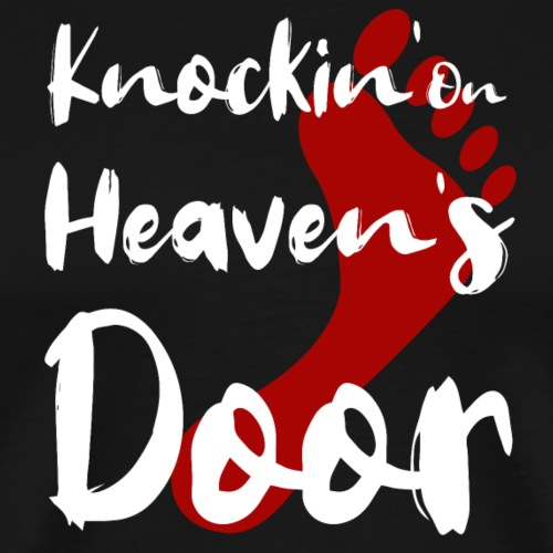 Knockin´on Heavens Door - Männer Premium T-Shirt