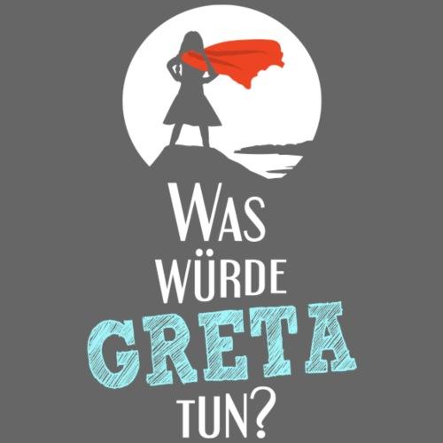 Was würde Greta tun - White Edition