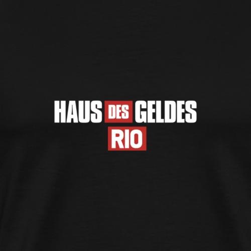 HAUS DES GELDES - RIO - Männer Premium T-Shirt