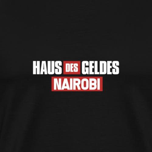 HAUS DES GELDES - NAIROBI - Männer Premium T-Shirt