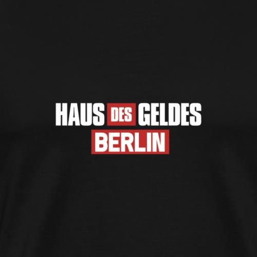 HAUS DES GELDES - BERLIN - Männer Premium T-Shirt