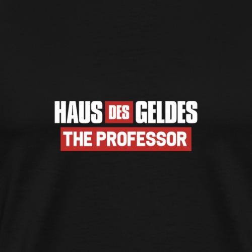 HAUS DES GELDES - PROFESSOR - Männer Premium T-Shirt