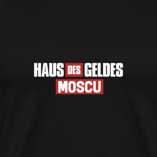 HAUS DES GELDES - MOSCÚ - Männer Premium T-Shirt