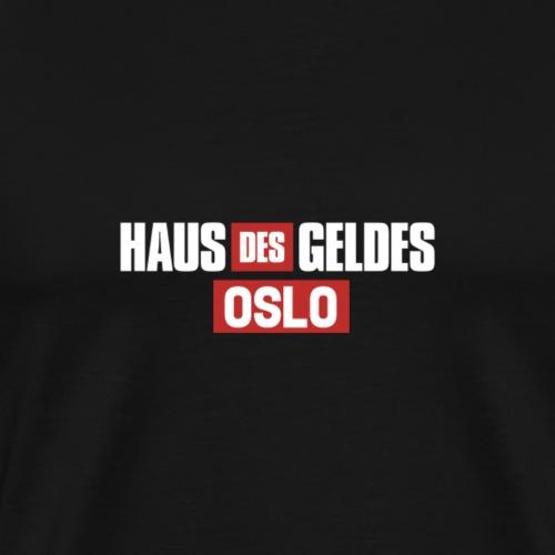 HAUS DES GELDES - OSLO - Männer Premium T-Shirt
