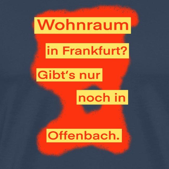 Wohnraum in Frankfurt? .../ auf rotem Grund