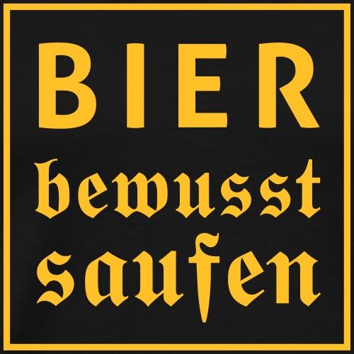 Bier bewusst saufen - Männer Premium T-Shirt