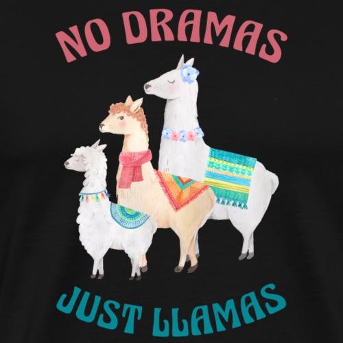 No Dramas Just Llamas - Men's Premium T-Shirt