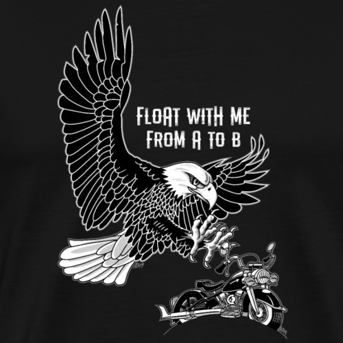 Float with me from a to b zwartwit op zwart - Mannen Premium T-shirt