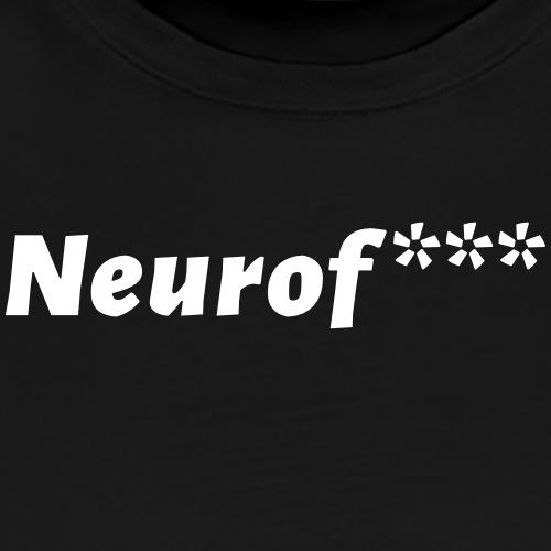 Neurof*** - Männer Premium T-Shirt