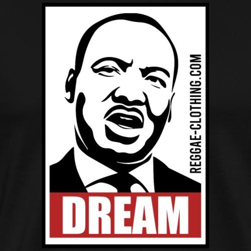 DREAM - Martin Luther King - Männer Premium T-Shirt