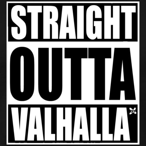 DREAM TEAM - STRAIGHT OUTTA VALHALLA - Männer Premium T-Shirt