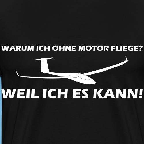 Segelflieger Segelflugzeug lustiger Spruch Geschen - Männer Premium T-Shirt