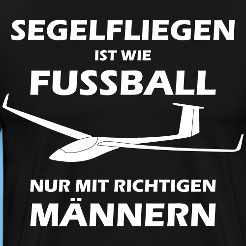 fussball segelflieger gleiten lustig Geschenk - Männer Premium T-Shirt