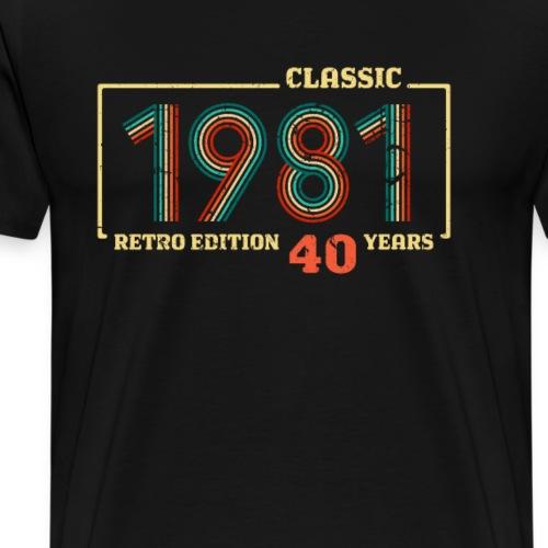 Geburtstag 40 Jahre alt 1981 CLASSIC RETRO EDITION - Männer Premium T-Shirt