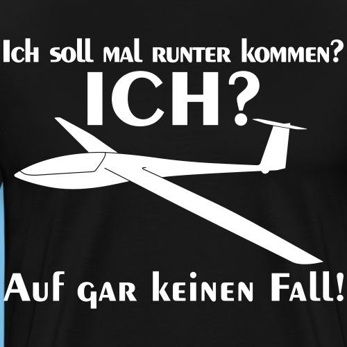 runter kommen Segelflieger Segelflugzeug Geschenk - Männer Premium T-Shirt