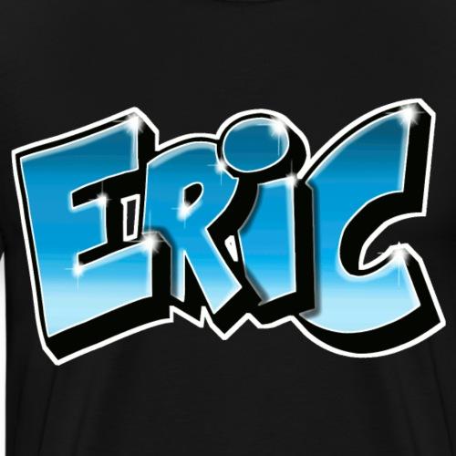 ERIC GRAFFITI TAG PRINTABLE BY MAX LE TAGUEUR - T-shirt Premium Homme