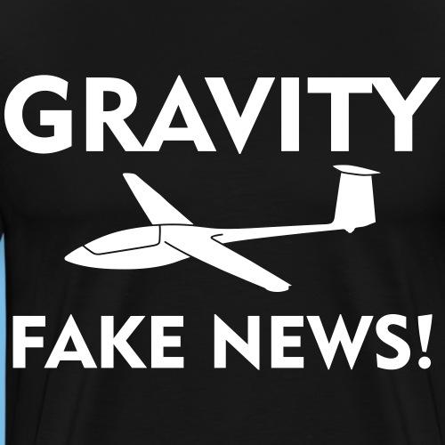 fake news Schwerkraft Segelflieger Segelflugzeug - Männer Premium T-Shirt