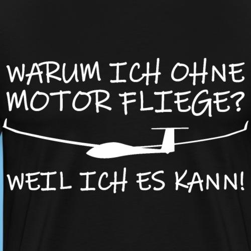 Segelflugzeug Segelflieger Pilot Spruch Geschenk - Männer Premium T-Shirt