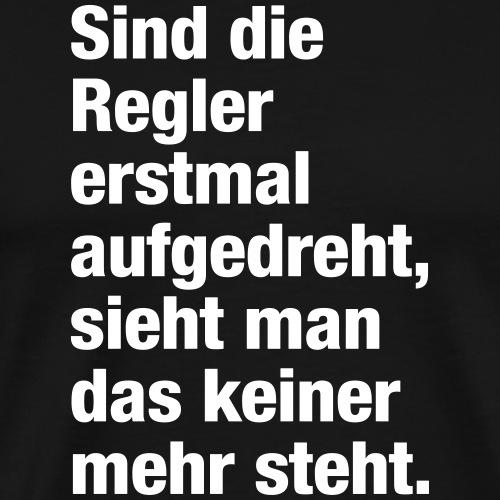 Regler (Spruch) - Männer Premium T-Shirt