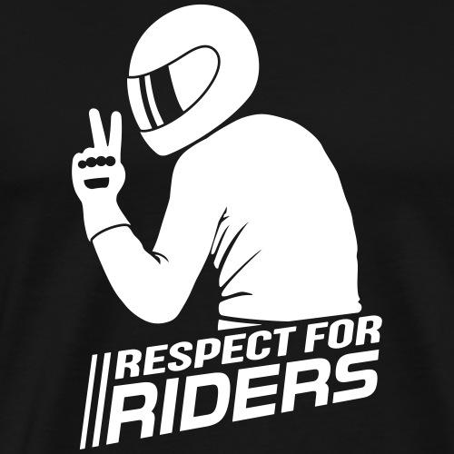 Respect for Riders - Männer Premium T-Shirt