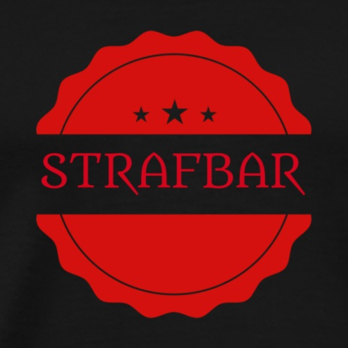 Strafbar Stempel - Männer Premium T-Shirt