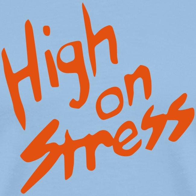 High on stress