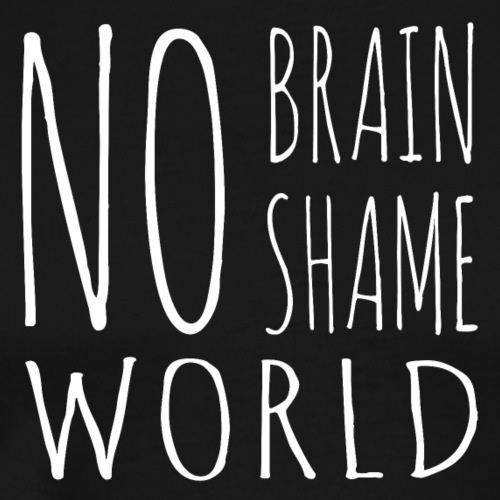Pas de cerveau, pas de honte!