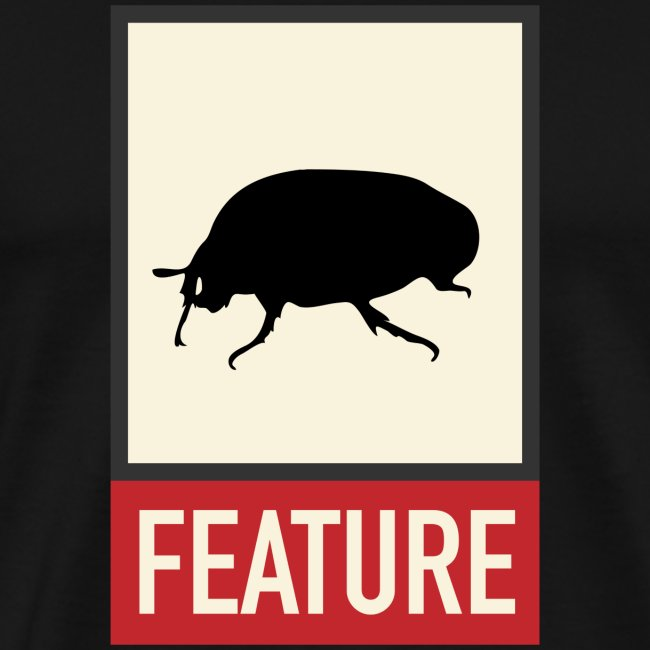 Bug feature | Web humor | Geek | Developer