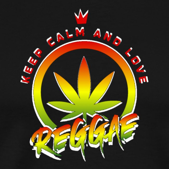 KEEP CALM LOVE REGGAE wht edge