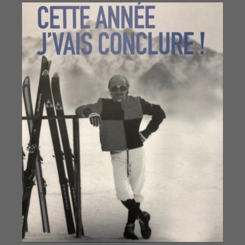 CETTE ANNEE J VAIS CONCLURE - T-shirt Premium Homme