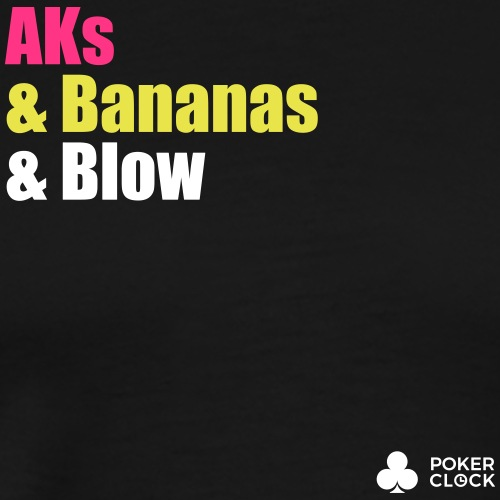 AKs & Bananas & Blow - Männer Premium T-Shirt
