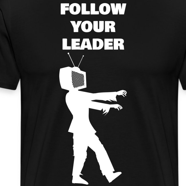 Follow your Leader!